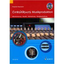 Schott Crashkurs Musikproduktion