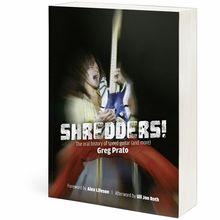 Edition Olms Greg Prato Shredders!