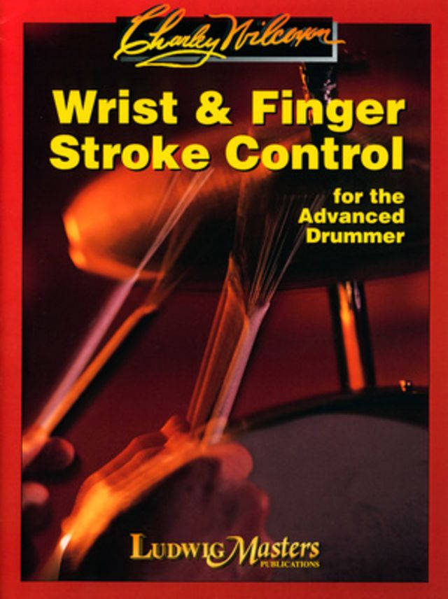Ludwig Masters Publications Wrist And Finger Stroke Contro