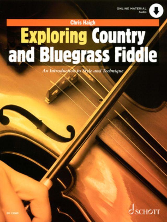 Schott Exploring Country Fiddle