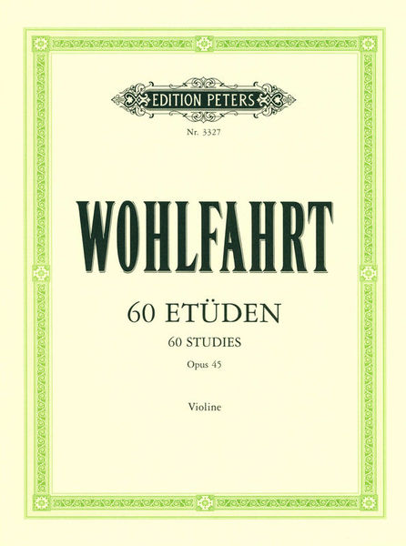 Edition Peters Wohlfahrt 60 Etüden