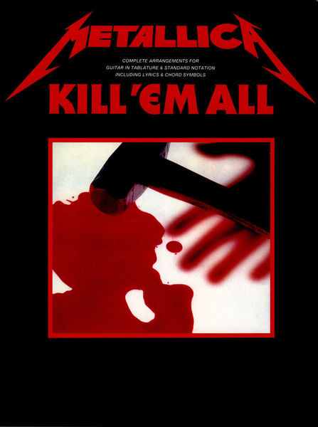 Cherry Lane Music Company Metallica Kill 'Em All