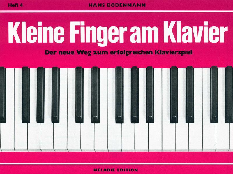 Edition Melodie Kleine Finger am Klavier 4
