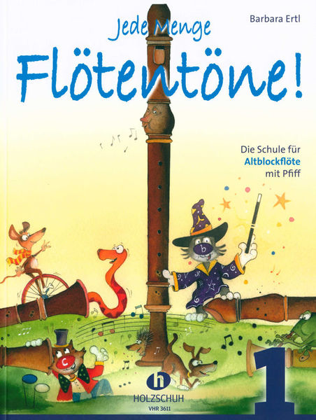 Holzschuh Verlag Jede Menge Flötentöne 1 Alto