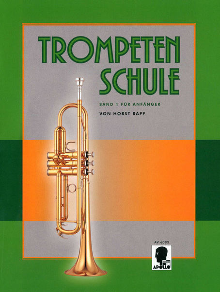 Apollo Verlag Trompetenschule 1 für Anfänger