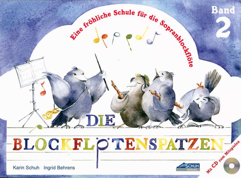Schuh Verlag Die Blockflötenspatzen  2 + CD