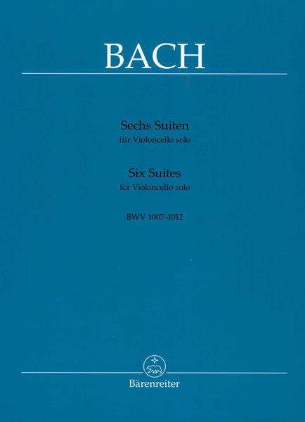 Bärenreiter Bach Sechs Suiten BWV1007-1012