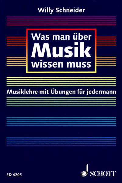 Schott Was man über Musik wissen muss