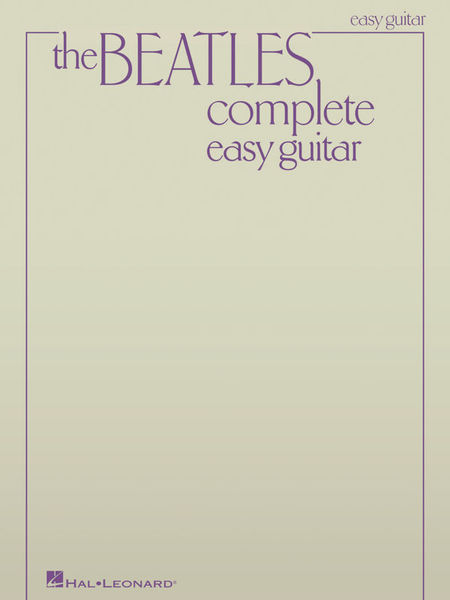 Hal Leonard Beatles Complete Easy Guitar