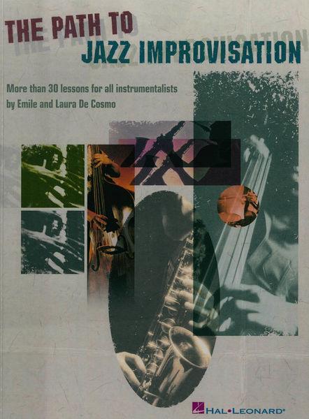 Hal Leonard The Path To Jazz Improvisation