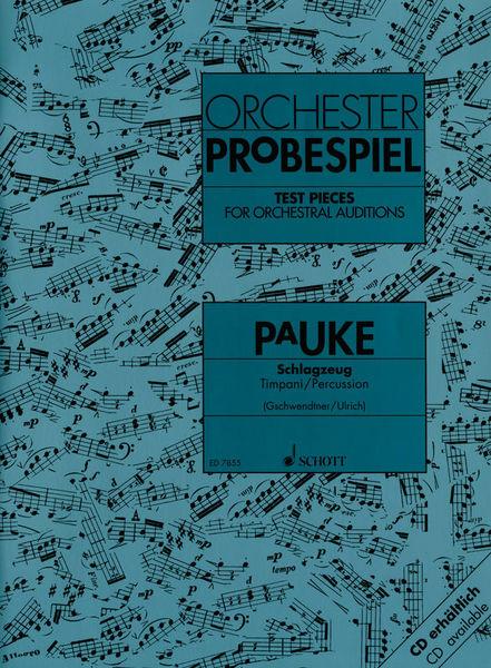 Schott Orchester Probespiel Pauke