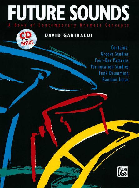 Alfred Music Publishing David Garibaldi Future Sounds