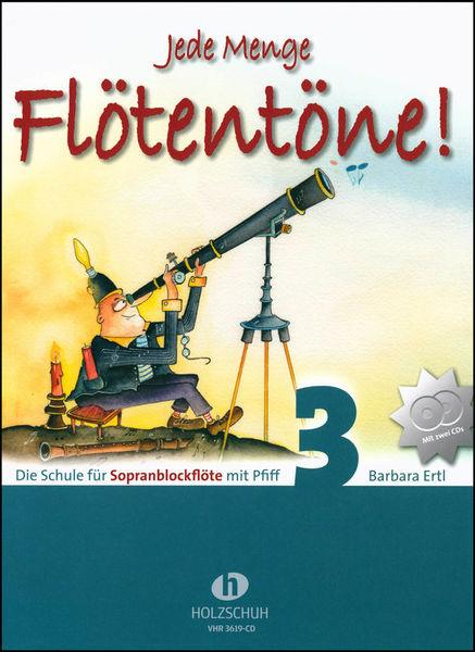 Holzschuh Verlag Jede Menge Flötentöne 3 + CD
