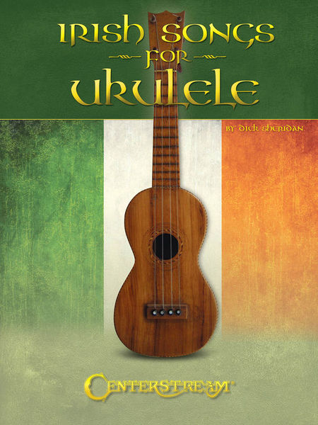 Centerstream Irish Songs For Ukulele
