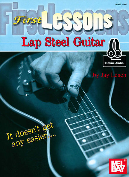 Mel Bay First Lessons Lap Steel Guitar