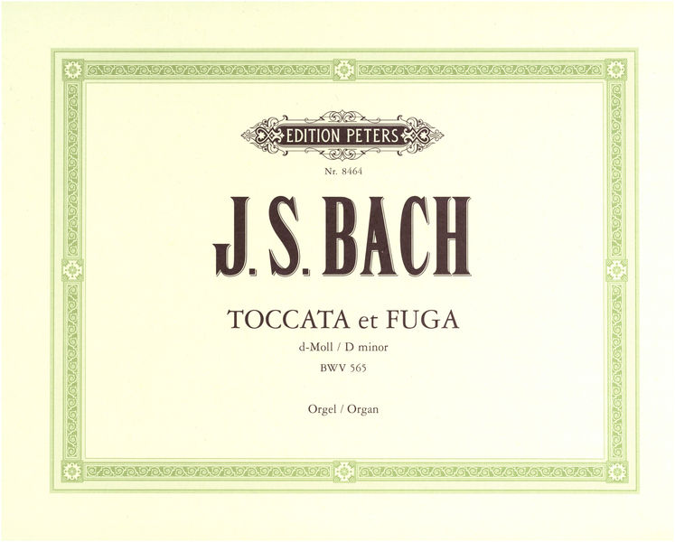 Edition Peters Bach Toccata Und Fuge BWV 565