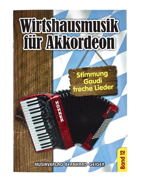 Musikverlag Geiger Wirtshausmusik Akkordeon 12