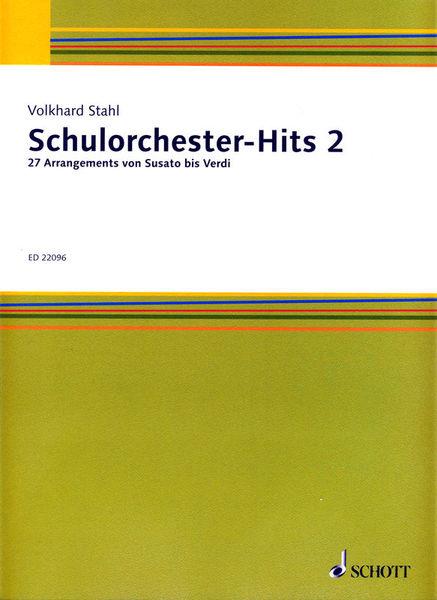 Schott Schulorchester-Hits 2
