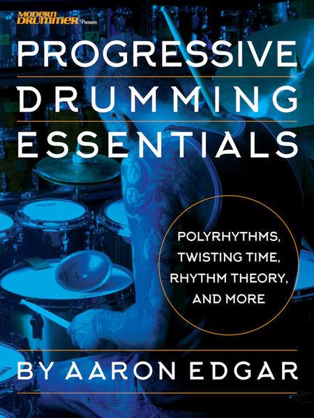Hal Leonard Progressive Drumming Essential