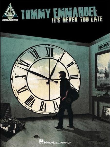 Hal Leonard Tommy Emmanue It's Never Too