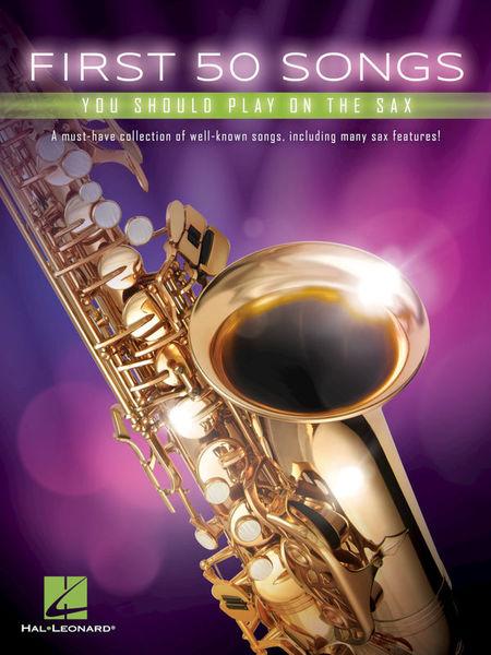 Hal Leonard 50 Songs You Should Sax.
