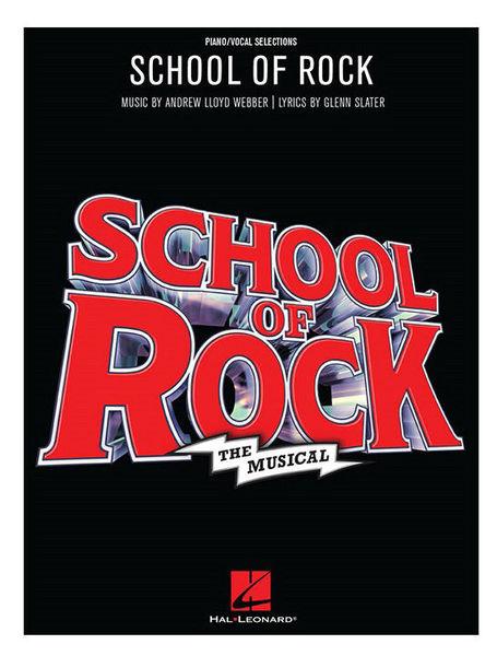 Hal Leonard School of Rock: The Musical