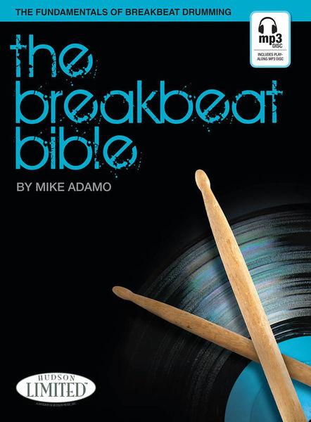 Hudson Music The Breakbeat Bible