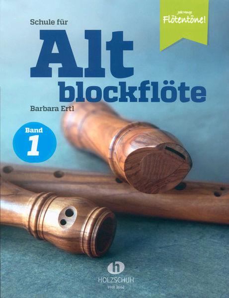 Holzschuh Verlag Schule für Altblockflöte 1