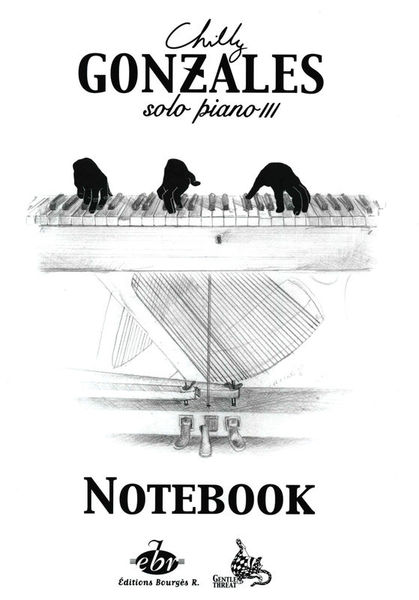 Editions Bourges Chilly Gonzales NoteBook 3