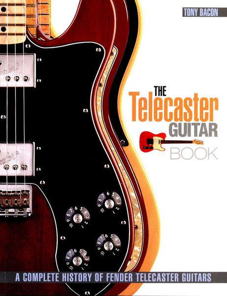 Backbeat Books The Telecaster Guitar Book