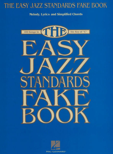 Hal Leonard Easy Jazz Standards Fake Book