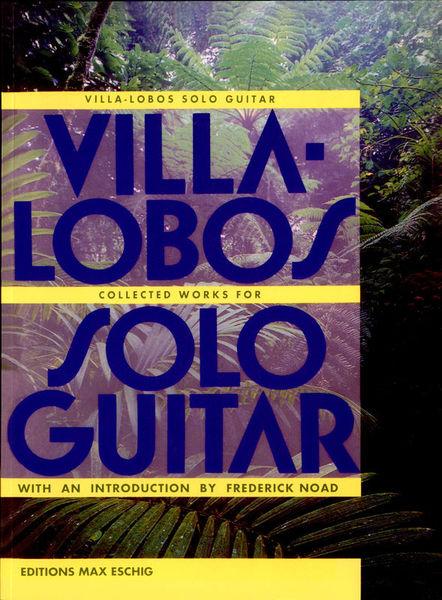 Editions Max Eschig Villa-Lobos Collected Works
