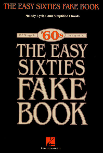Hal Leonard The Easy Sixties Fake Book