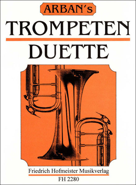 Friedrich Hofmeister Verlag Arban's Trompetenduette