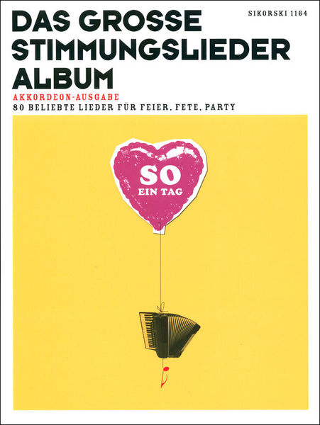 Sikorski Musikverlage Das große Stimmungsliederalbum