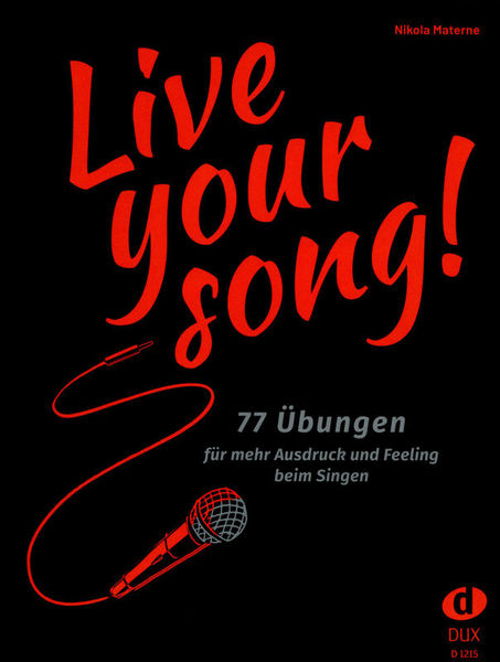 Edition Dux Live Your Song!