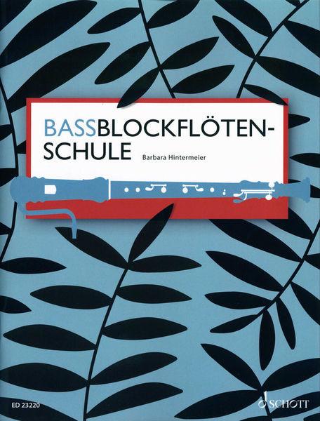 Schott Bassblockflötenschule