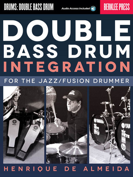Berklee Press Double Bass Drum Integration