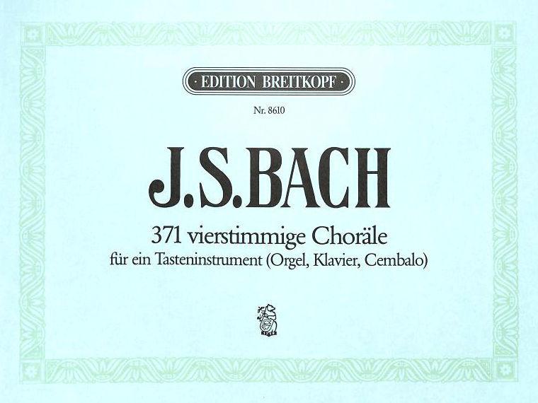 Bach 371 vierstimmige Choräle Breitkopf & Härtel