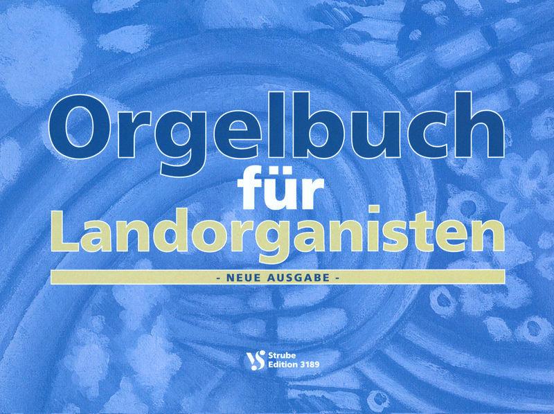 Strube Verlag Orgelbuch für Landorganisten
