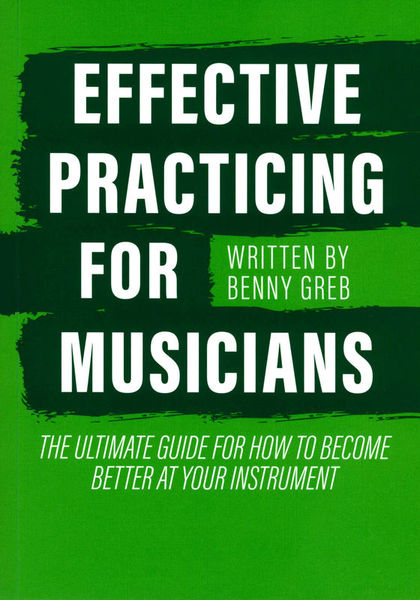 Benny Greb Effective Practicing