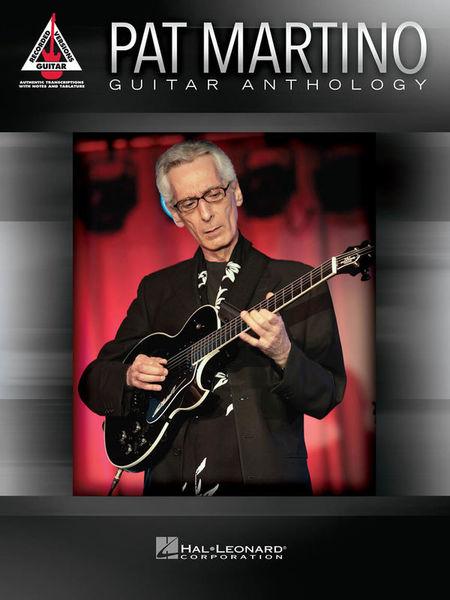 Hal Leonard Pat Martino Guitar Anthology