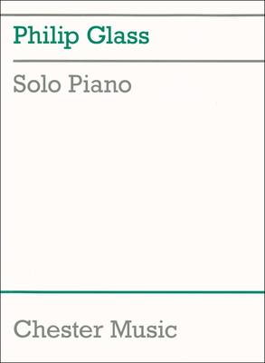 Chester Music Philip Glass Solo Piano