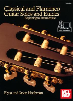 Mel Bay Classical And Flamenco Guitar