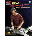 Hal Leonard DJ Techniques Vinyl And Digit.