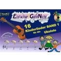 LeuWa-Verlag 16 Kinderlieder Ukulele Band 1