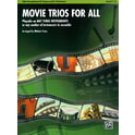 Alfred Music Publishing Movie Trios For All Alto Sax