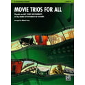 73. Alfred Music Publishing Movie Trios For All Clarinet