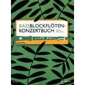 Schott Bassblockflöten-Konzertbuch