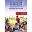 Schott Schlagerbuch Alt und Jung Uku